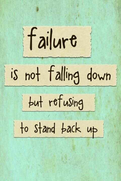 Falling down is your first step to success!